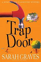 Trap door : a home repair is homicide mystery, #10