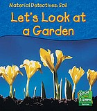 Let's look at a garden