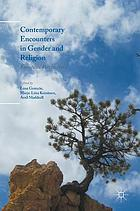 Contemporary encounters in gender and religion European perspectives
