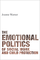 Emotional politics of social work and child protection