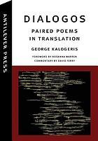 Dialogos : paired poems in translation