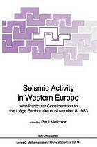 Seismic activity in Western Europe : with particular consideration to the Liège earthquake of November 8, 1983