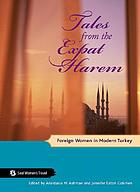 Tales from the expat harem : foreign women in modern Turkey