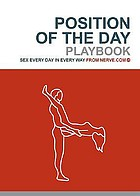 Position of the day playbook : sex every day in every way