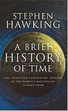 A brief history of time : the twentieth anniversary edition of the world's bestselling science book