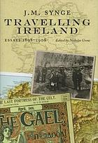 Travelling Ireland : essays, 1898-1908
