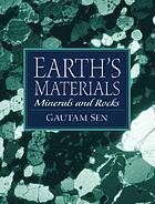 Earth's materials : minerals and rocks