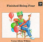 Finished being four