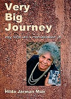 Very big journey : my life as I remember it