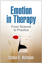 Emotion in therapy : from science to practice