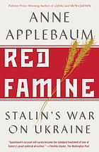 Red famine : Stalin's war on Ukraine