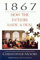 1867 : how the Fathers made a deal