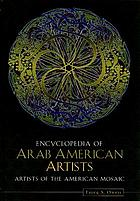 Encyclopedia of Arab American artists