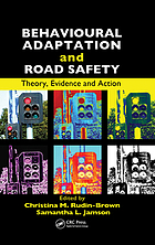 Behavioural adaptation and road safety : theory, evidence, and action