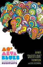 Mo' meta blues : the world according to Questlove