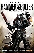 The best of Hammer and Bolter. Volume one