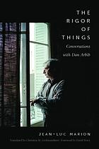 The rigor of things : conversations with Dan Arbib
