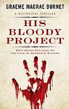 His bloody project : documents relating to the case of Roderick Macrae