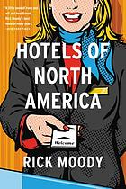 Hotels of North America : a novel