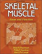 Skeletal muscle : form and function