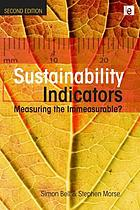 Sustainability indicators : measuring the immeasurable?