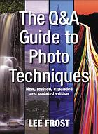 The Q & A guide to photo techniques