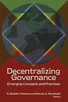 Decentralizing governance : emerging concepts and practices