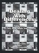 Dealing with differences : taking action on class, race, gender, and disability