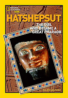 Hatshepsut : the princess who became king