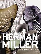 Herman Miller : the purpose of design