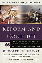 Reform and conflict : from the medieval world to the wars of religion, A.D. 1350-1648.