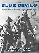 The blue devils : US navy & marine corps aces of the World War II