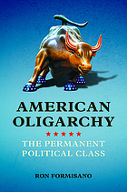American oligarchy. The permanent political class.
