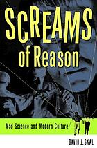 Screams of reason : mad science and modern culture