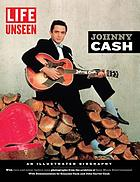 Johnny Cash : an illustrated biography