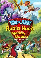 Tom and Jerry. Robin Hood and his merry mouse