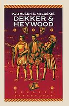 Dekker and Heywood : professional dramatists