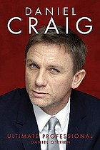 Daniel Craig : ultimate professional