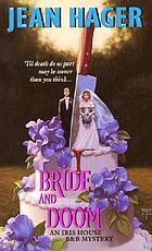Bride and doom : an Iris House B & B mystery