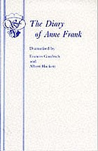 The diary of Anne Frank : in two acts