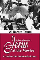 Jesus at the movies : a guide to the first hundred years : revised and expanded