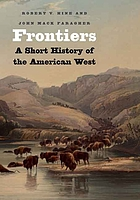 Frontiers : a short history of the American West