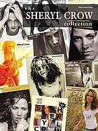 Sheryl Crow - the Sheryl Crow collection.