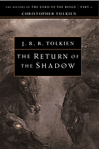 The return of the shadow : the history of The lord of the rings, part one