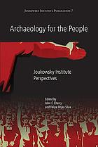 Archaeology for the people : perspectives from the Joukowsky Institute