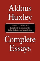 Complete essays. Vol. 1, 1920-1925.
