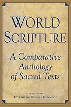 World scripture : a comparative anthology of sacred texts