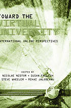 Toward the virtual university : international online perspectives