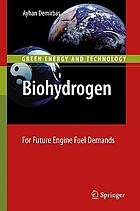 Biohydrogen : for future engine fuel demands