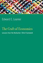 The craft of economics : lessons from the Heckscher-Ohlin framework